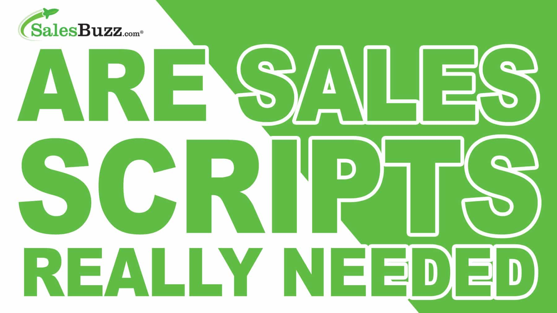 Why Sales Scripts Are Needed 2